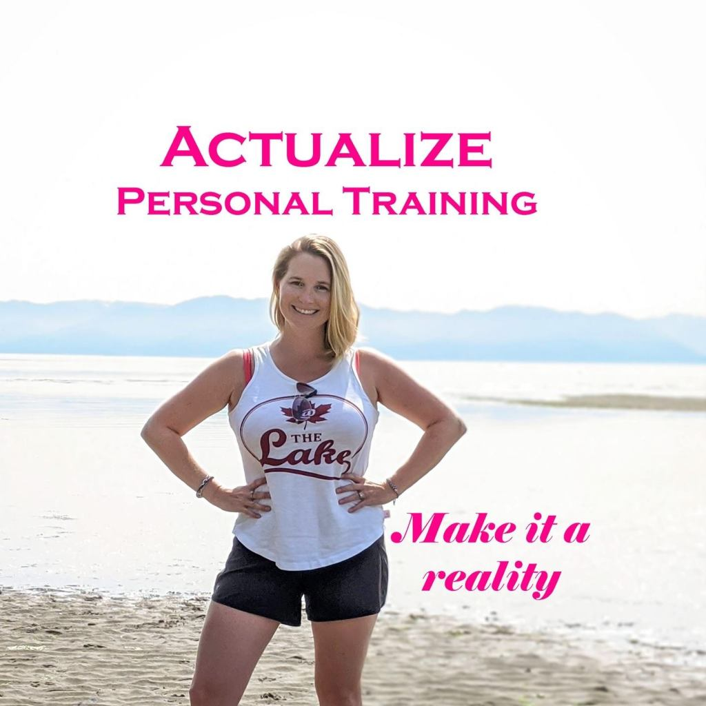 Actualize Personal Training Victoria BC Personal Trainer